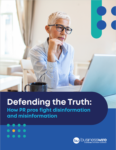 Defending the Truth: How PR pros fight disinformation and misinformation